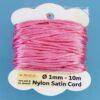 Nylon Satin Cord Ø 1 mm 10m (0,22€/m) - dunkelrosa