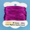 Nylon Satin Cord Ø 1 mm 10m (0,22€/m) - lila